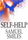 Self-Help : With Illustrations of Character and Conduct - eBook
