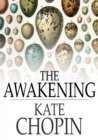 The Awakening : And Selected Short Stories - eBook