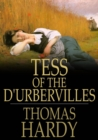 Tess of the d'Urbervilles : A Pure Woman Faithfully Presented - eBook
