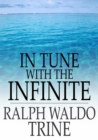 In Tune with the Infinite : Fullness of Peace, Power, and Plenty - eBook
