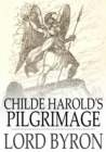Childe Harold's Pilgrimage - eBook