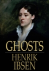 Ghosts : A Family-Drama in Three Acts - eBook