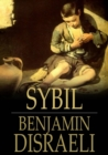 Sybil : Or The Two Nations - eBook
