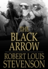 The Black Arrow : A Tale of the Two Roses - eBook