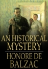 An Historical Mystery : The Gondreville Mystery - eBook