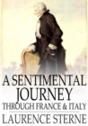 A Sentimental Journey Through France and Italy - eBook