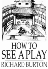 How to See a Play - eBook