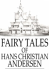 Fairy Tales of Hans Christian Andersen - eBook