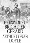 The Exploits of Brigadier Gerard - eBook