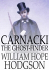 Carnacki, the Ghost-Finder - eBook
