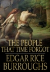 The People that Time Forgot - eBook