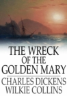The Wreck of the Golden Mary - eBook