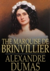 The Marquise de Brinvillier : Celebrated Crimes - eBook