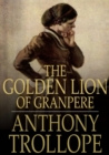 The Golden Lion of Granpere - eBook