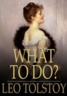What to Do? - eBook