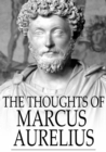 The Thoughts of Marcus Aurelius - eBook