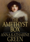 The Amethyst Box : And Other Stories - eBook