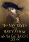 The Mystery of the Hasty Arrow - eBook