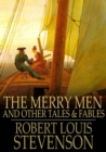 The Merry Men : And Other Tales & Fables - eBook