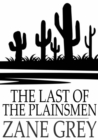 The Last of the Plainsmen - eBook