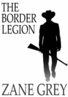 The Border Legion - eBook