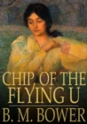 Chip, of the Flying U - eBook