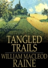 Tangled Trails : A Western Detective Story - eBook