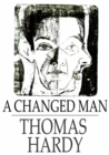 A Changed Man : And Other Tales - eBook
