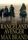 The Rangeland Avenger - eBook