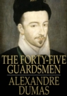 The Forty-Five Guardsmen - eBook