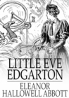 Little Eve Edgarton - eBook