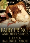 Fairy Prince : And Other Stories - eBook