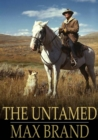 The Untamed - eBook