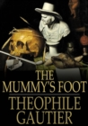 The Mummy's Foot - eBook
