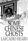Some Chinese Ghosts - eBook