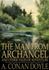 The Man from Archangel : and Other Tales of Adventure - eBook