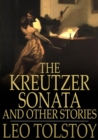 The Kreutzer Sonata : And Other Stories - eBook