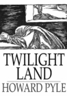 Twilight Land - eBook