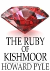 The Ruby of Kishmoor - eBook
