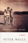 Long Loop Home : A Memoir - eBook