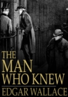 The Man Who Knew - eBook