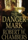 The Danger Mark - eBook