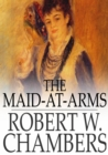 The Maid-at-Arms - eBook