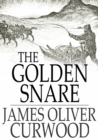 The Golden Snare - eBook