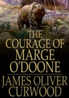 The Courage of Marge O'Doone - eBook