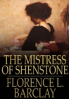 The Mistress of Shenstone - eBook
