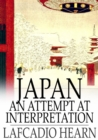 Japan : An Attempt at Interpretation - eBook