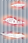 Social Courage : Coping and thriving with the reality of social anxiety - eBook