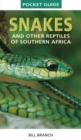 Snakes and Reptiles of Southern Africa - Book