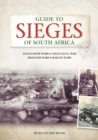 Guide to Sieges of South Africa - eBook